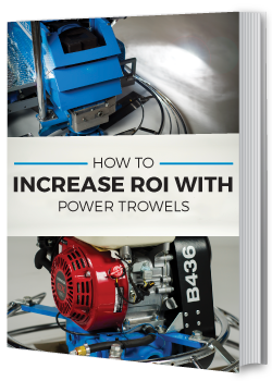 How To Increase ROI with Power Trowels Ebook
